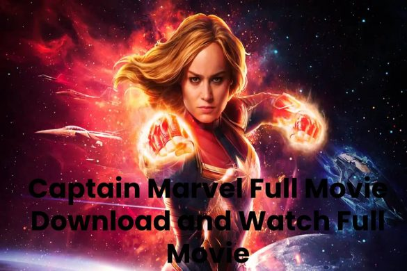 Captain Marvel Full Movie Download and Watch Full Movie