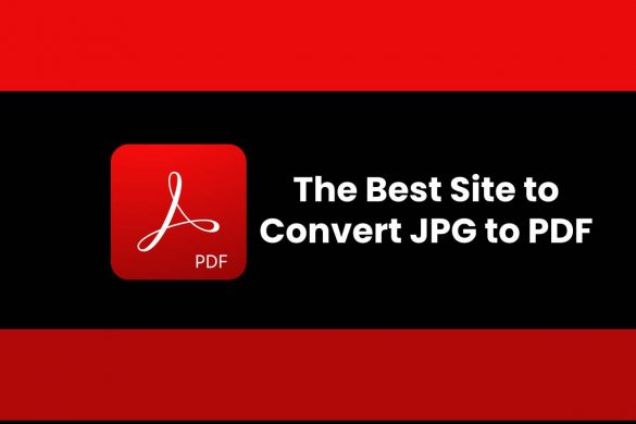 The Best Site to Convert JPG to PDF